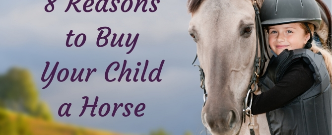 Buy Your Child a Horse